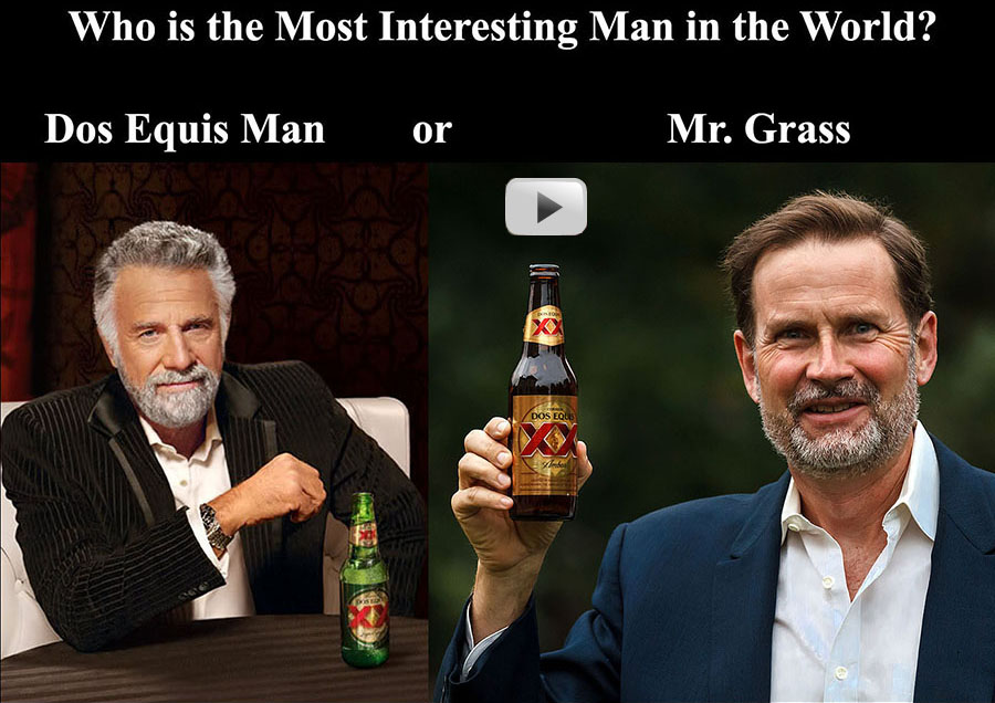 mr grass dos equis most interesting man